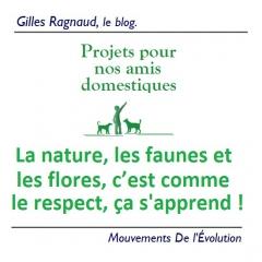 La nature, les faunes et les flores, c'est comme le respect, ça s'apprend !